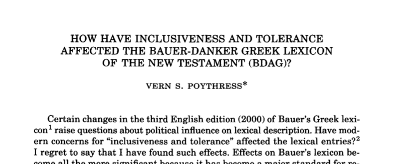 How Have Inclusiveness and Tolerance Affected the Bauer-Danker Greek Lexicon of the New Testament (BDAG)?