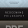 Redeeming Philosophy: A God-Centered Approach to the Big Questions (PDF)