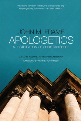 Foreword to Apologetics: A Justification of Christian Belief